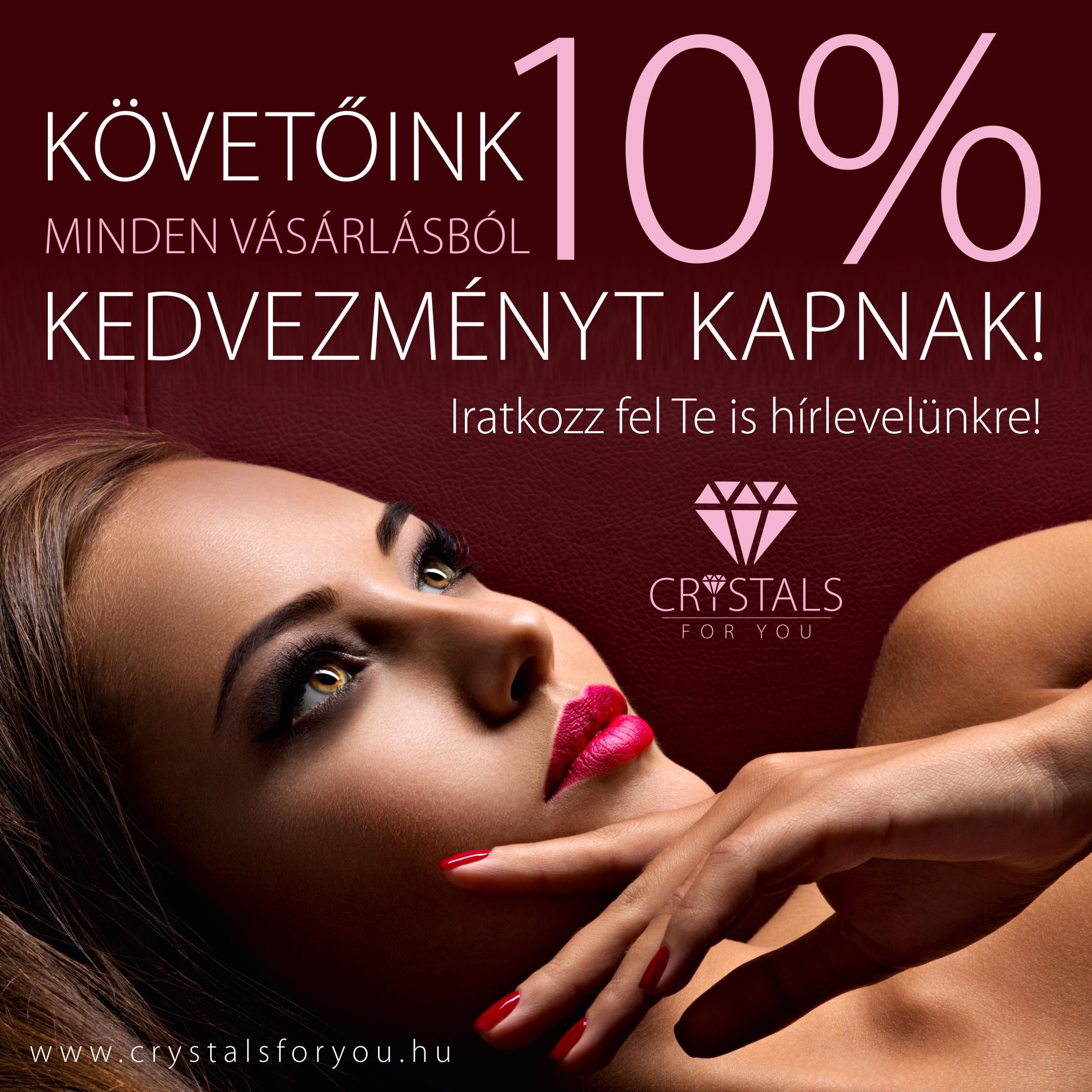 10% KEDVEZMÉNY ÖRÖKRE!